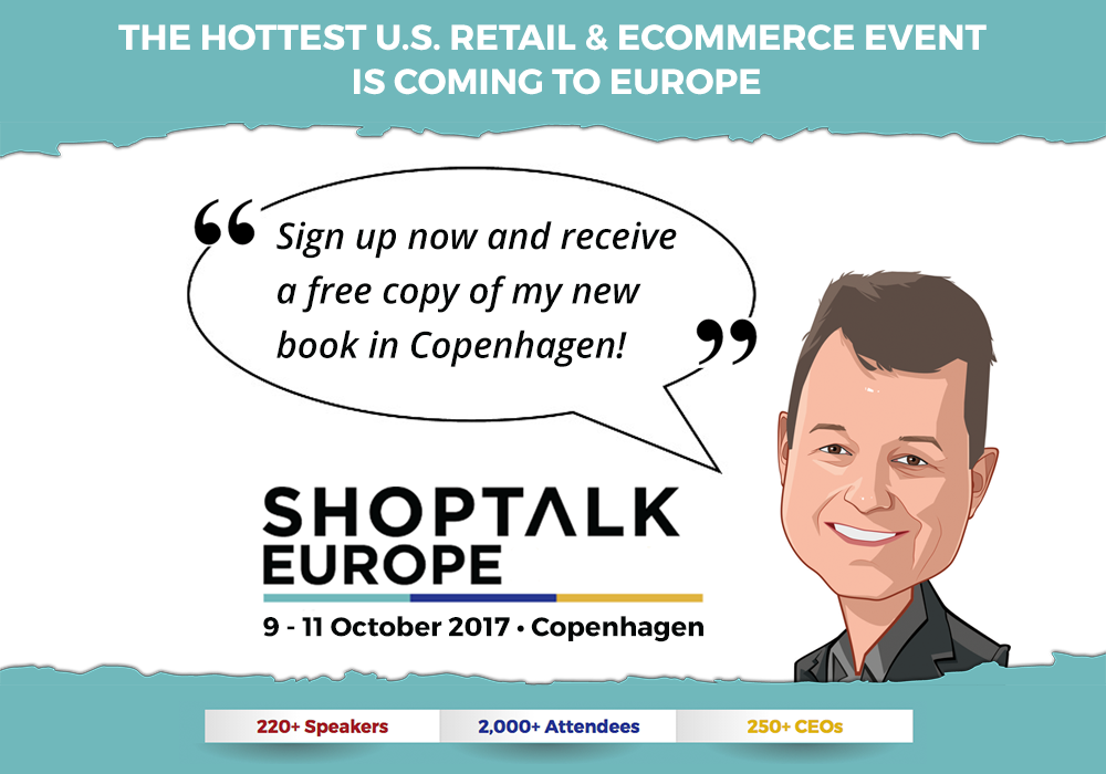 Shoptalk Europe. Order your (free!) tickets now!