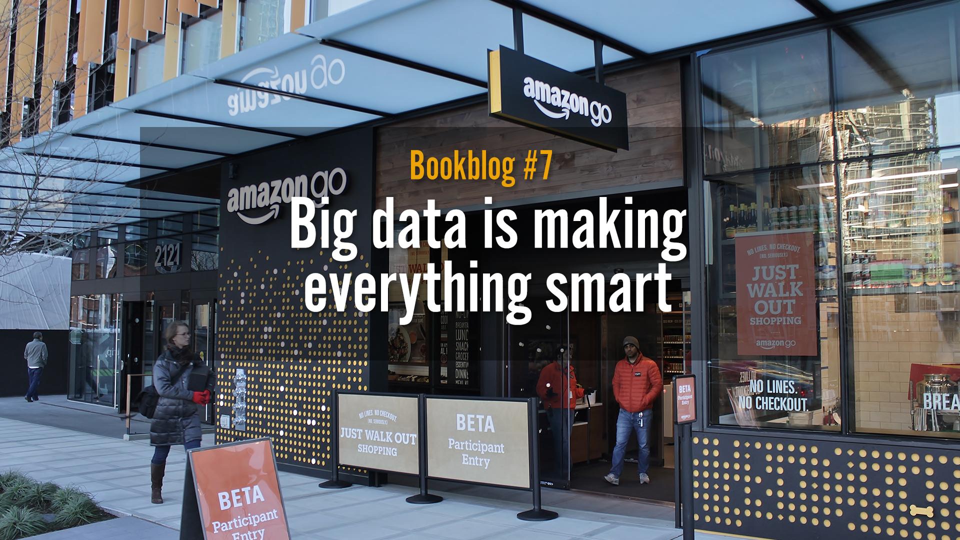 Big data is making everything smart