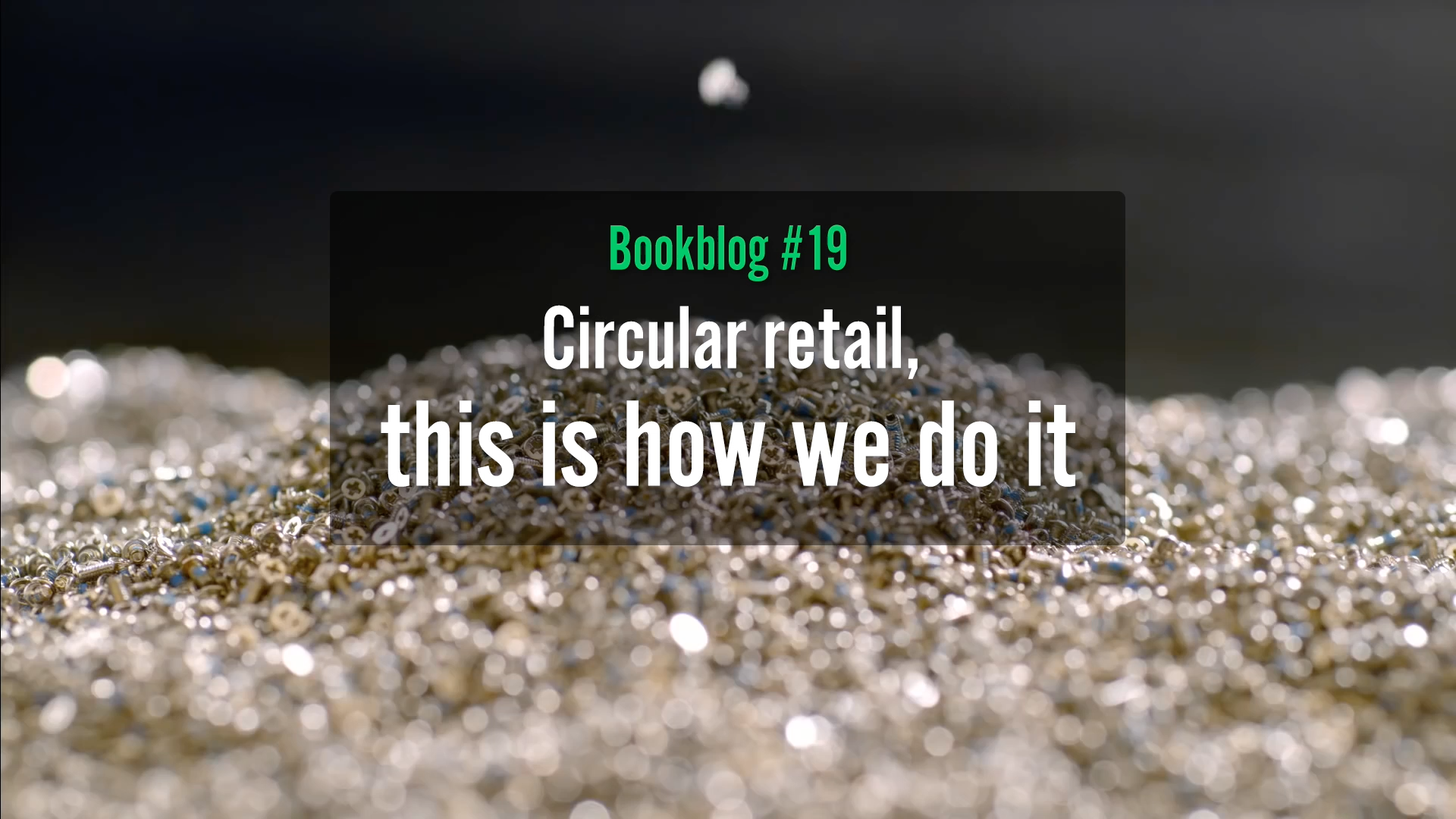 Circular retail, this is how we do it