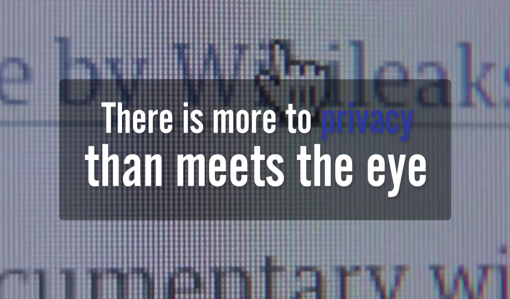 There is more to privacy than meets the eye