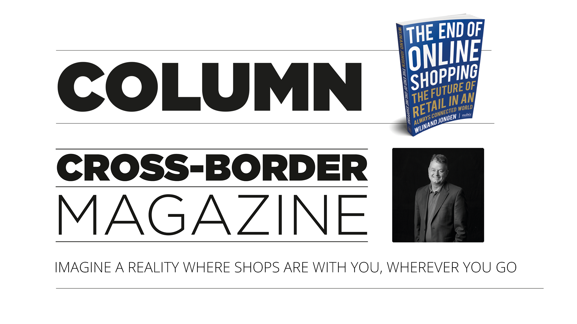 Cross-Border Magazine 7th edition – A reality where shops are with you wherever you go