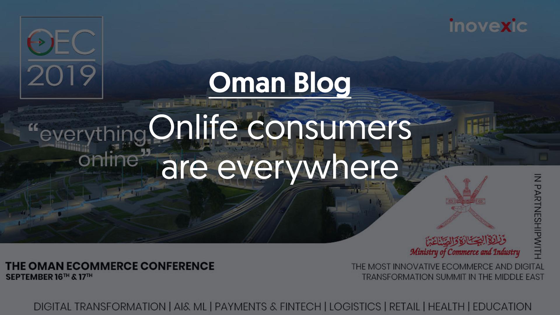 Onlife consumers Oman Blog