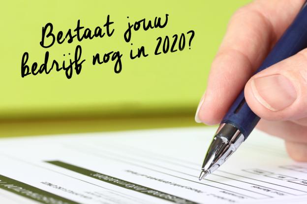Bestaat jouw bedrijf nog in 2020?