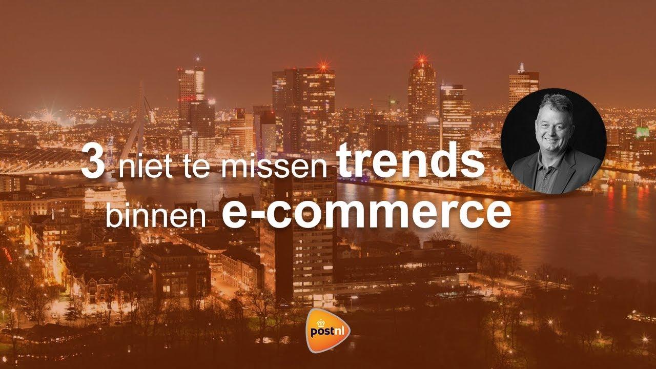 3 niet te missen trends binnen e-commerce | PostNL