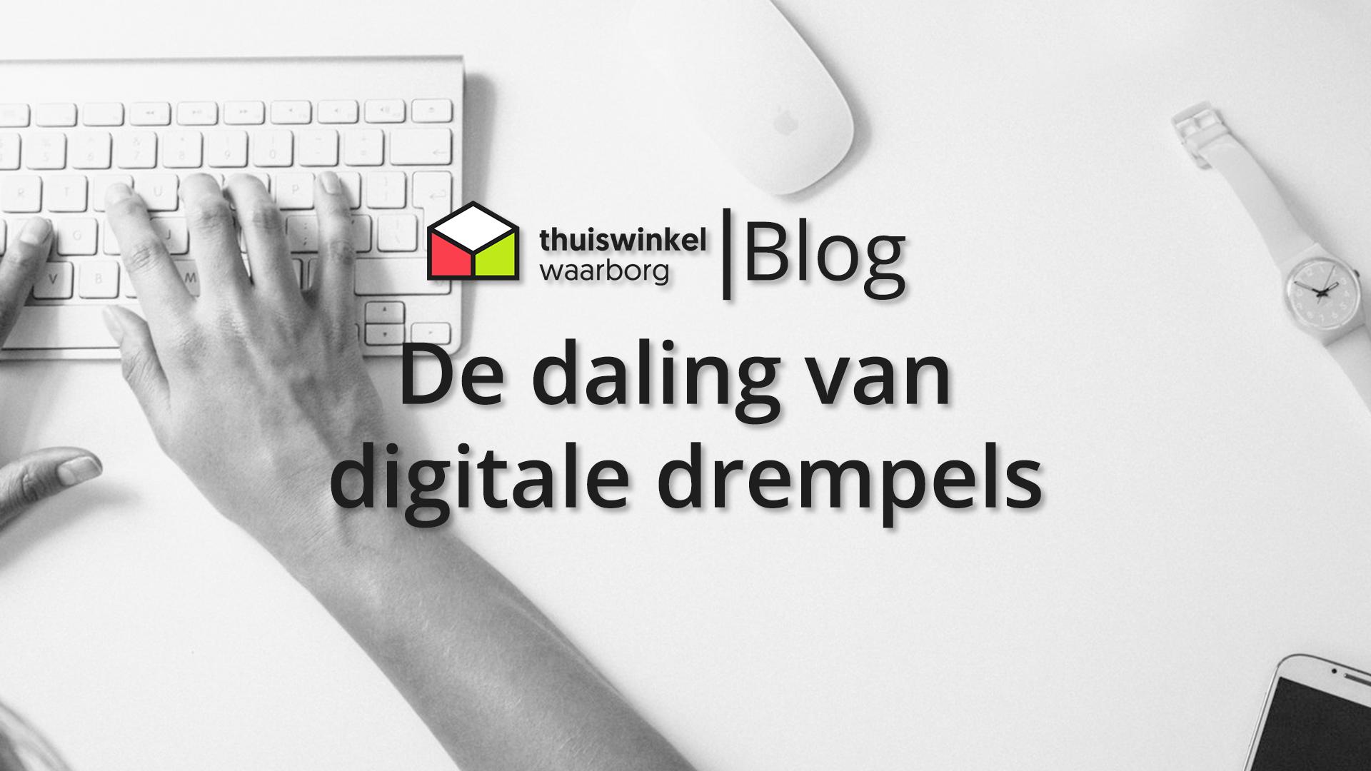 De daling van digitale drempels