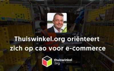 Thuiswinkel.org oriënteert zich op cao voor e-commerce