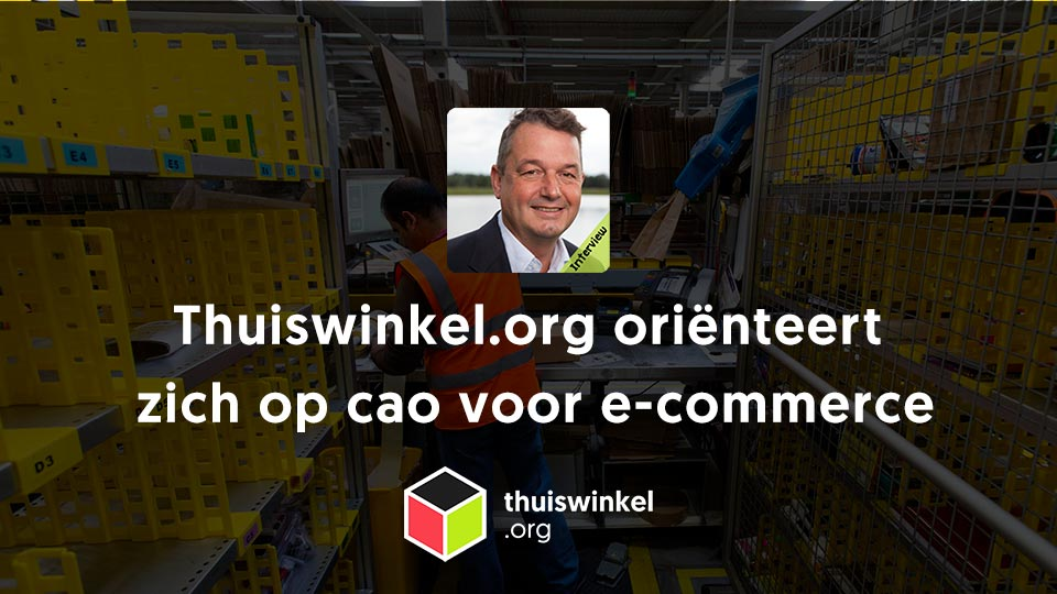 Thuiswinkel CAO E-commerce