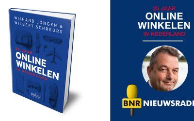 BNR Nieuwsradio – '25 Jaar Online Winkelen in Nederland'