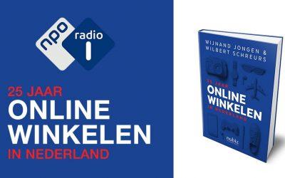 NPO Radio 1 Fragement – '25 Jaar Online Winkelen in Nederland'