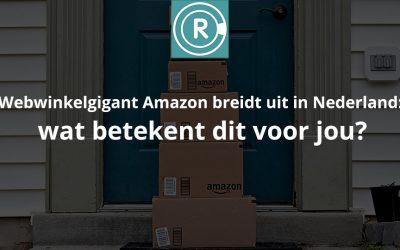 Webwinkelgigant Amazon breidt uit in Nederland: wat betekent dit voor jou? | Radar