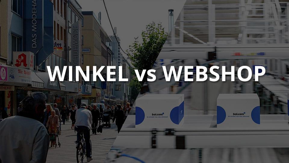 Winkel vs Webshop