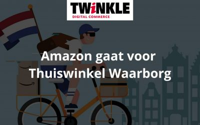 Amazon gaat voor Thuiswinkel Waarborg – Twinkle