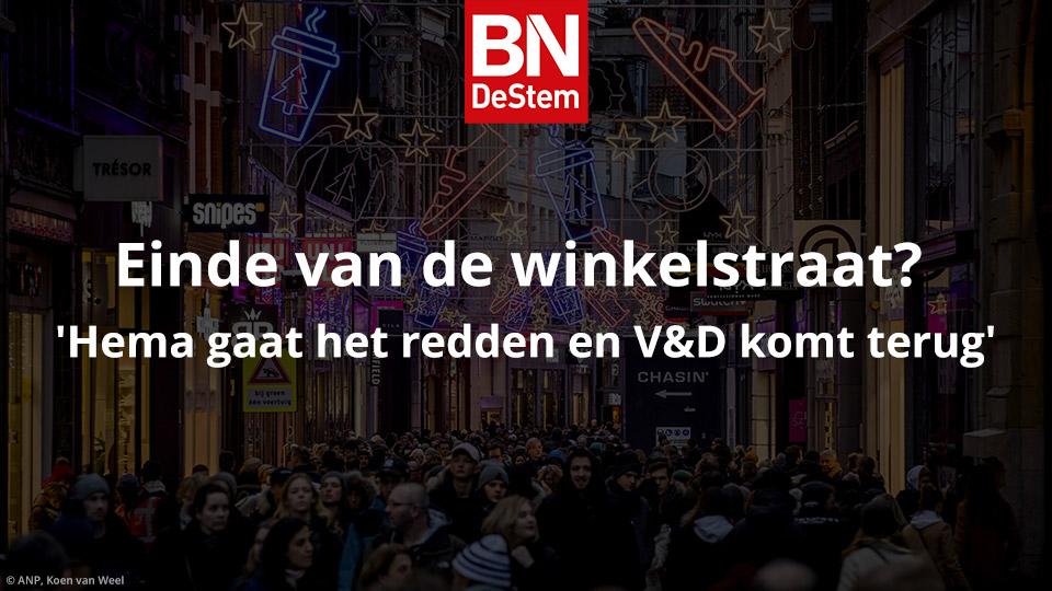 Einde van de winkelstraat_ 'Hema gaat het redden en V&D komt terug' _ bndestem.nl