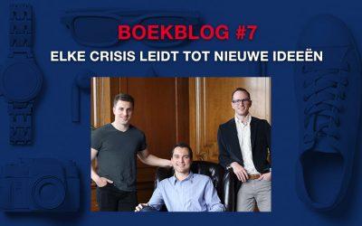 Elke crisis leidt tot nieuwe ideeën – Boekblog #7