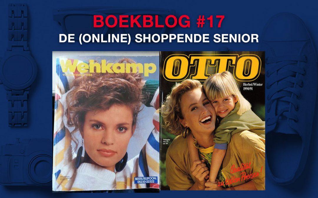 De (online) shoppende senior – Boekblog #17