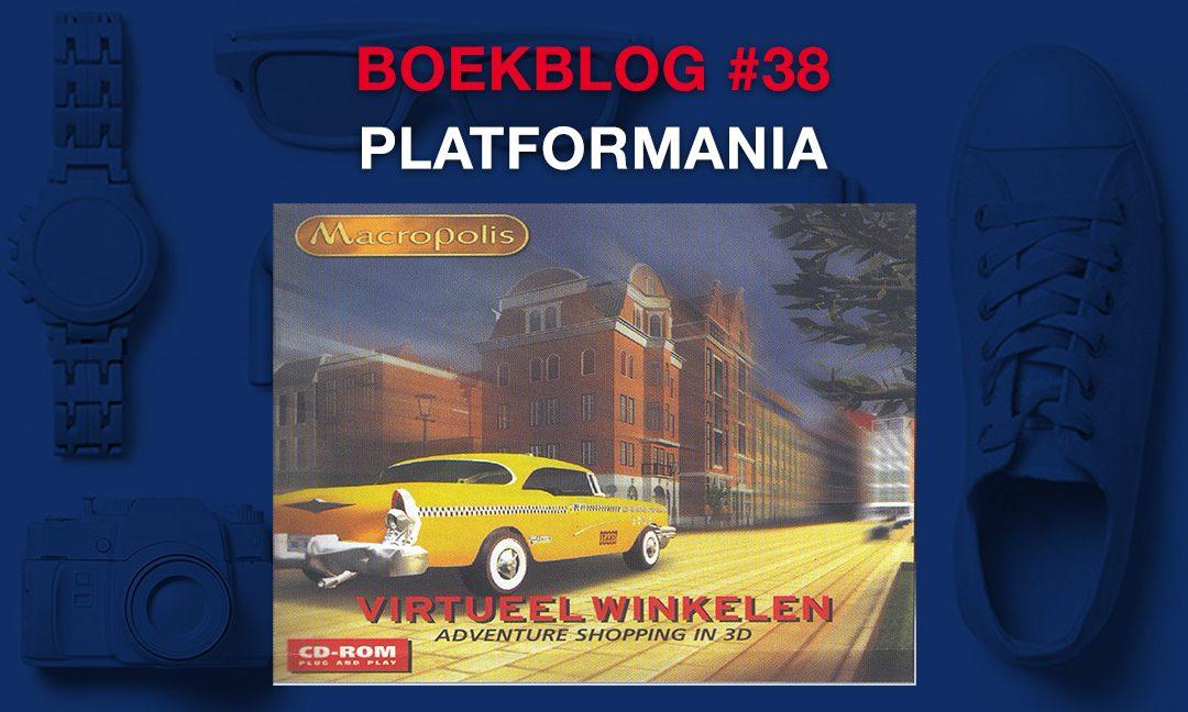 Platformania – Boekblog #38